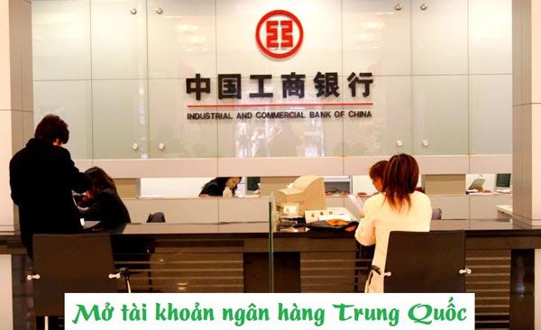 Cách mở tài khoản ngân hàng Trung Quốc